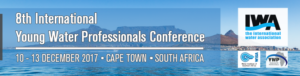 Building Leaders & Making Impact - 8th International Young Water Professionals Conference @ Cape Town | Western Cape | South Africa
